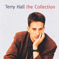 Terry Hall - Terry Hall: The Collection