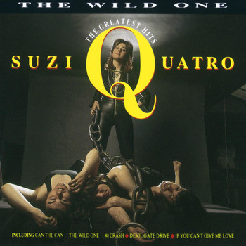 Suzi Quatro - The Wild One: The Greatest Hits
