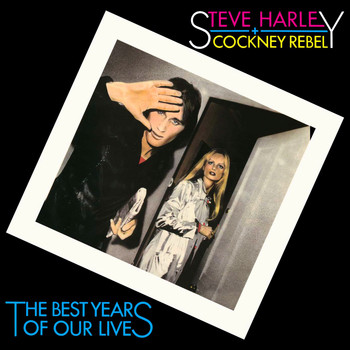Steve Harley & Cockney Rebel - The Best Years of Our Lives (Deluxe Version)