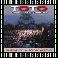 Toto - Shibuya Kokaido, Nagoya, Japan, November 1st, 1990 (Remastered, Live On Broadcasting)