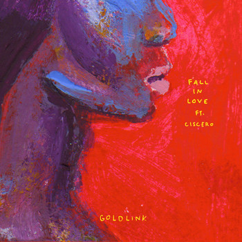 GoldLink feat. Ciscero - Fall in Love (Explicit)