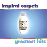Inspiral Carpets - Greatest Hits