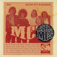 MC5 - Motor City Is Burning