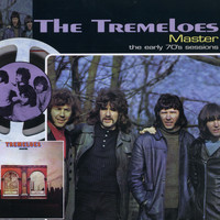The Tremeloes - Master ...Plus! - The Early 70s Sessions