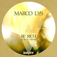 Marco Lys - Be Rich