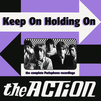 The Action - Keep On Holding On