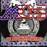 MC5 - Are You Ready to Testify: The Live Bootleg Anthology (Explicit)