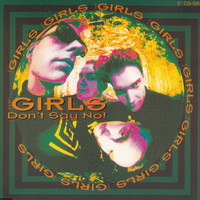 The Girls - Don't Say No!