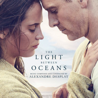 Alexandre Desplat - The Light Between Oceans (Original Motion Picture Soundtrack)