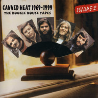 Canned Heat - The Boogie House Tapes, Vol. 2 1969-1999 (Original Recordings Remastered)