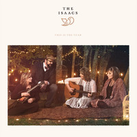 The Isaacs - This Is the Year