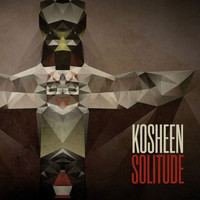 Kosheen - Solitude