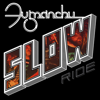 Fu Manchu - Slow Ride