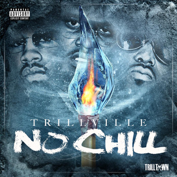 Trillville - No Chill