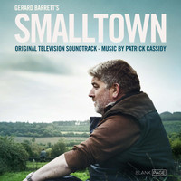 Patrick Cassidy - Smalltown (Original Television Soundtrack)