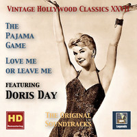Doris Day - Vintage Hollywood Classics, Vol. 27: The Pajama Game & Love Me or Leave Me (Remastered 2016)