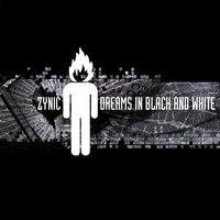 Zynic - Dreams in Black and White