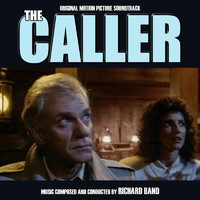 Richard Band - The Caller (Original Soundtrack Recording)