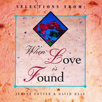 Jeanne Cotter - When Love Is Found