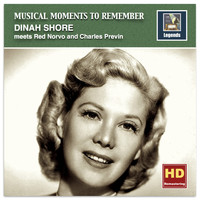 Dinah Shore - Musical Moments to Remember: Dinah Shore Meets Red Norvo & Charles Previn (Remastered 2016)