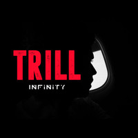 infinity - Trill