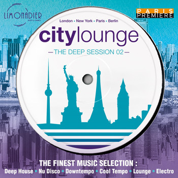 Various Artists / - City Lounge: The Deep Session 02 (The Finest Music Selection : Deep House, Nu Disco, Downtempo, Cool Tempo, Lounge, Electro)