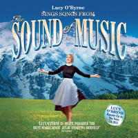 Lucy O'Byrne - Lucy O'Byrne sing songs from The Sound of Music