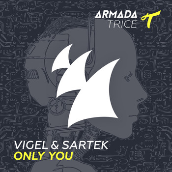 Vigel & Sartek - Only You