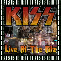 Kiss - The Ritz, New York, August 13th, 1988 (Remastered, Live On Broadcasting)