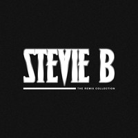 Stevie B - The Remix Collection