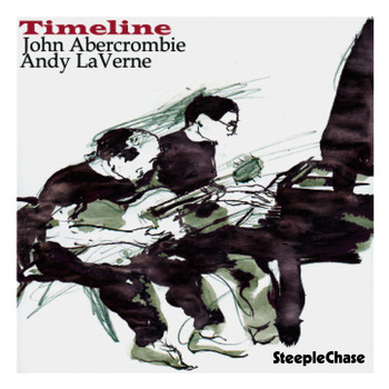 Andy Laverne & John Abercrombie - Timeline