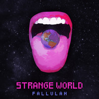 Fallulah - Strange World
