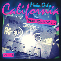 Moka Only - California Sessions, Vol. 3 [2003]