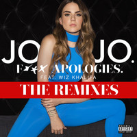 JoJo - F*** Apologies. (feat. Wiz Khalifa) (The Remixes [Explicit])