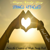 Paul Taylor - Mega Nasty Love: Strings Attached