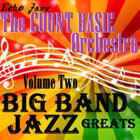 Count Basie & His Orchestra - Big Band Jazz Greats, Vol. 2