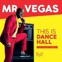 Mr. Vegas - This Is Dancehall