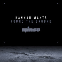 Hannah Wants - Found the Ground / High