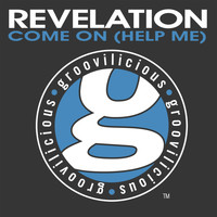 Revelation - Come On (Help Me)