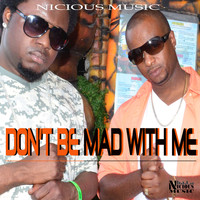 Nicious feat. Moz - Don't Be Mad with Me - Single