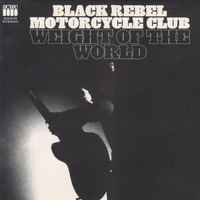 Black Rebel Motorcycle Club - Weight of the World (Cenzo Mix)