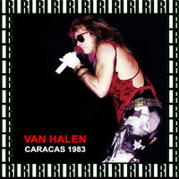 Van Halen - Caracas, Venezuela, January 16th, 1983 (Remastered, Live On Broadcasting)