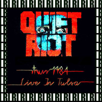 Quiet Riot - Critical Condition Tour, Tulsa, October 16th, 1984 (Remastered, Live On Broadcasting)