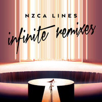 NZCA LINES - Infinite Remixes