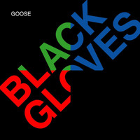 Goose - Black Gloves