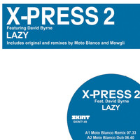 X-Press 2 - Lazy (feat. David Byrne) (Remixes)