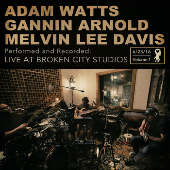Adam Watts - Live at Broken City Studios, Vol. 1
