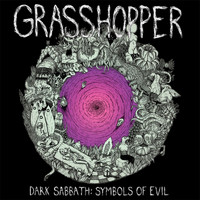 Grasshopper - Dark Sabbath: Symbols of Evil