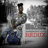 Mozaic - Unexpected Turns (Redux)