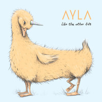 Ayla - Like the Other Kids